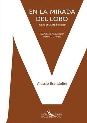 """""""En la mirada del lobo"""", de Alessio Brandolini"""