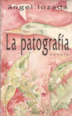 """""""La patografía"""", de Ángel Lozada"""