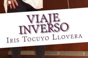 """""""Viaje inverso"""", de Iris Tocuyo Llovera"""