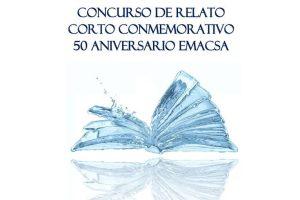 Concurso de Relato Corto Conmemorativo 50º Aniversario Emacsa