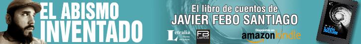 El abismo inventado, libro de cuentos de Javier Febo Santiago