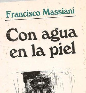 """""""Con agua en la piel"""", de Francisco Massiani"""
