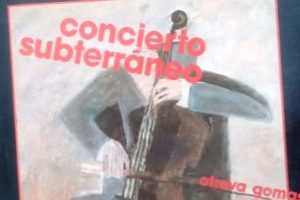 """""""Concierto subterráneo"""", de Otrova Gomas"""