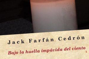 """""""Bajo la huella impávida del viento"""", de Jack Farfán Cedrón"""