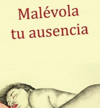 """""""Malévola tu ausencia"""", de Héctor Ñaupari"""