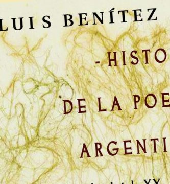 """""""Historia de la poesía argentina"""", de Luis Benítez"""