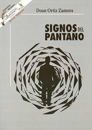 """Signos del pantano"", de Doan Ortiz Zamora"