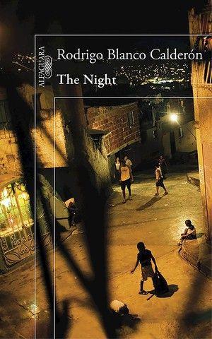 """The Night"", de Rodrigo Blanco Calderón"