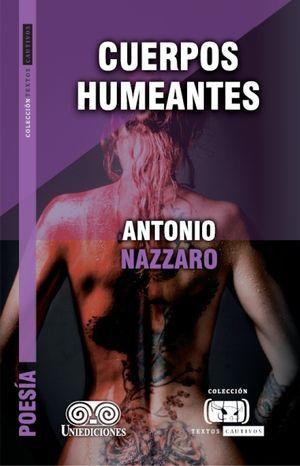 """""""Cuerpos humeantes"""", de Antonio Nazzaro"""