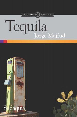"""Tequila"", de Jorge Majfud"