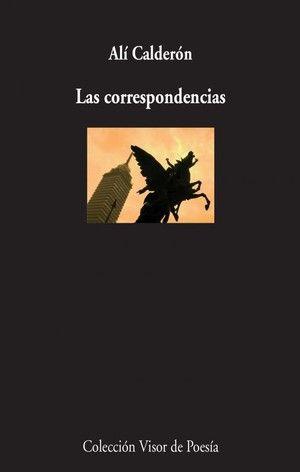 """""""Las correspondencias"""", de Alí Calderón"""