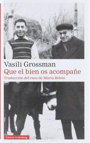 """Que el bien os acompañe"", de Vasili Grosmann"