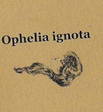 """Ophelia ignota"", de Aglaia Berlutti"