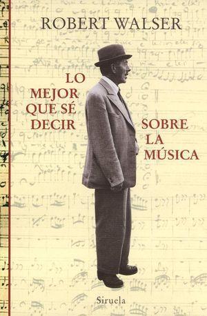 """Lo mejor que sé decir sobre la música"", de Robert Walser"