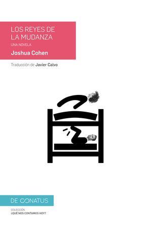 """""""Los reyes de la mudanza"""", de Joshua Cohen"""