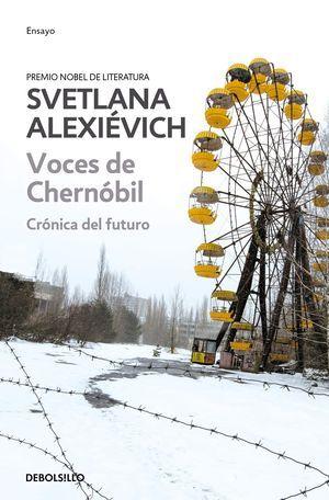 """""""Voces de Chernóbil: crónica del futuro"""", de Svetlana Alexiévich"""