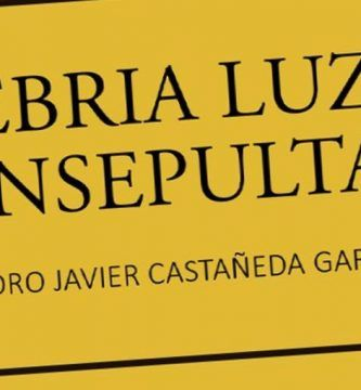"""Ebria luz insepulta"", de Pedro Javier Castañeda Rodríguez"
