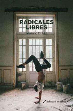 """""""Radicales libres"""", de María V. Embid"""