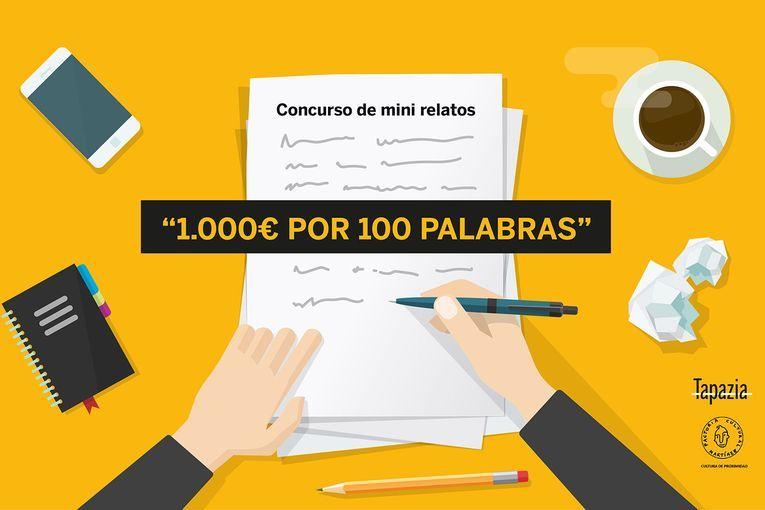"""Concurso de Minirrelatos """"1000€ por 100 palabras"""""""