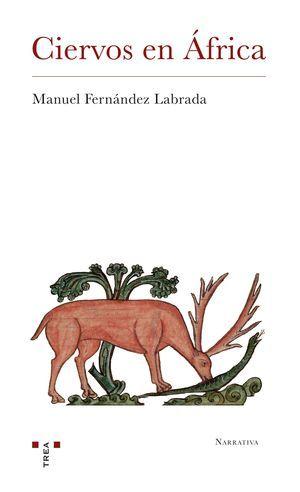 """""""Ciervos en África"""", de Manuel Fernández Labrada"""