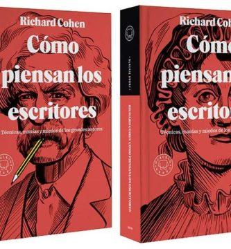 """""""Cómo piensan los escritores"""", de Richard Cohen"""