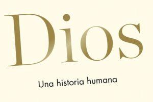 """""""Dios, una historia humana"""", de Reza Aslan"""