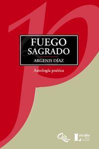 """""""Fuego sagrado"""", de Argenis Díaz"""