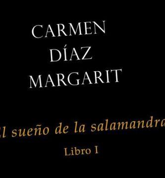 """""""El sueño de la salamandra"""" (libro I), de Carmen Díaz Margarit"""