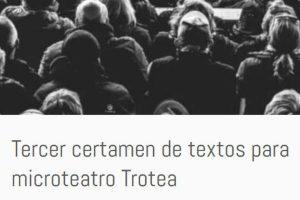 Tercer Certamen de Textos para Microteatro Trotea