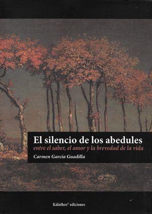 """""""El silencio de los abedules"""", de Carmen García Guadilla"""