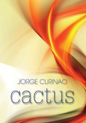 """Cactus"", de Jorge Curinao"