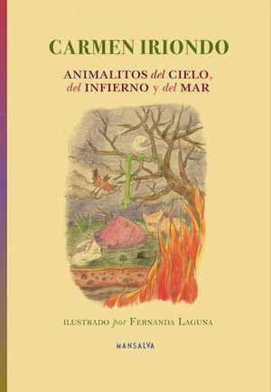"""""""Animalitos del cielo, del infierno y del mar"""", de Carmen Iriondo"""