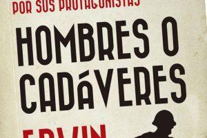 """""""Hombres o cadáveres"""", de Edwin Rolfe"""