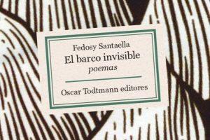 """""""El barco invisible"""", de Fedosy Santaella"""