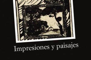 """""""Impresiones y paisajes"""", de Federico García Lorca"""