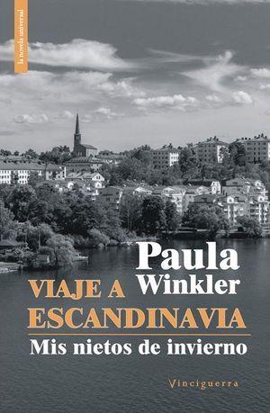 """Viaje a Escandinavia. Mis nietos de invierno"", de Paula Winkler"
