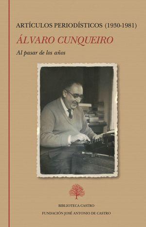 """""""Al pasar de los años (artículos periodísticos 1930-1981)"""", de Álvaro Cunqueiro"""