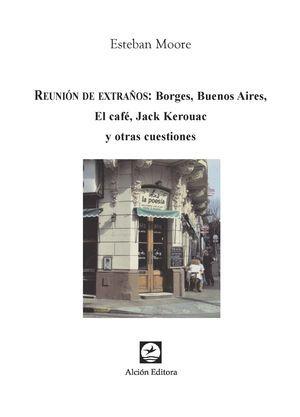 """Reunión de extraños"", de Esteban Moore"