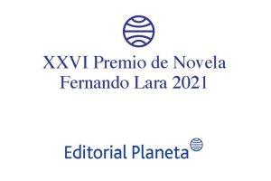 XXVI Premio de Novela Fernando Lara 2021