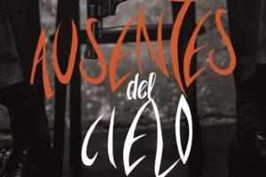 """""""Ausentes del cielo"""", de Álex Oviedo"""