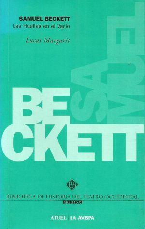 """""""Samuel Beckett: las huellas en el vacío"""", de Lucas Margarit"""