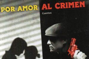"""""""Por amor al crimen"""", de Germán Cáceres"""