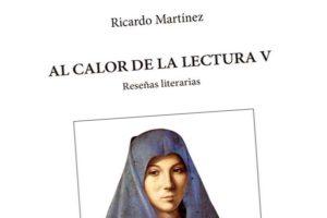"""""""Al calor de la lectura"""", de Ricardo Martínez"""