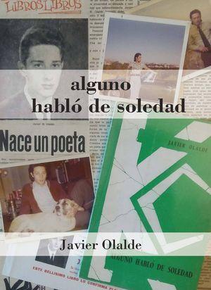 """""""Alguno habló de soledad"""", de Javier Olalde"""