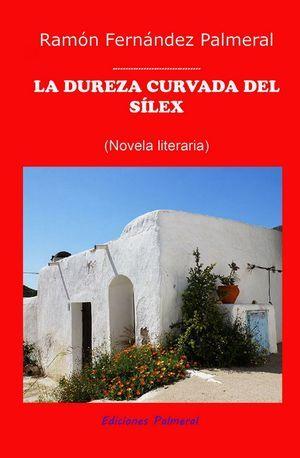"""""""La dureza curvada del sílex"""", de Ramón Fernández Palmeral"""