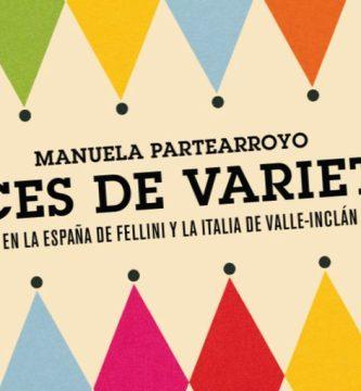 """""""Luces de varietés"""", de Manuela Partearroyo"""