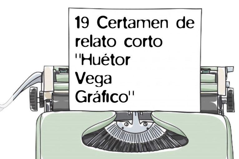 "19º Certamen de Relato Corto ""Huétor Vega Gráfico"""