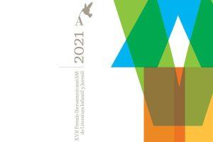 XVII Premio Iberoamericano SM de Literatura Infantil y Juvenil