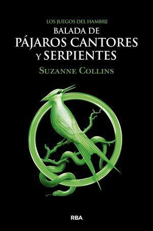 """""""Balada de pájaros cantores y serpientes"""", de Suzanne Collins"""