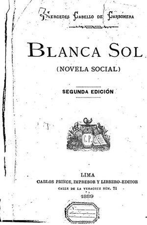"""""""Blanca Sol"""", de Mercedes Cabello de Carbonera"""